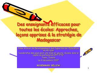 Des enseignants efficaces pour toutes les  coles: Approches, le ons apprises  la strat gie de Madagascar