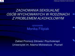 Zakład Promocji Zdrowia i Psychoterapii Uniwersytet im. Adama Mickiewicza - Poznań