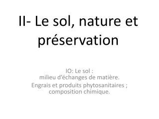 II- Le sol, nature et préservation