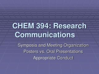 CHEM 394: Research Communications