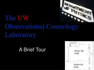 The  UW Observational Cosmology Laboratory