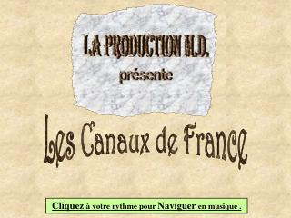 Les Canaux de France