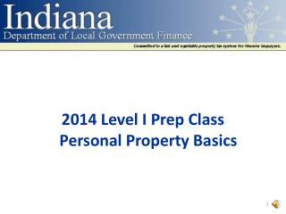 2014 Level I Prep Class Personal Property Basics