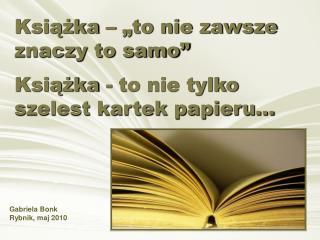 """Książka – """"to nie zawsze znaczy to samo"""""""