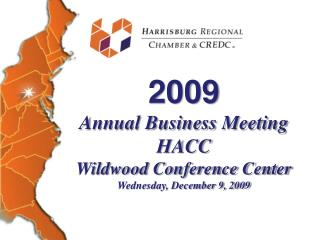2009 Annual Business Meeting HACC