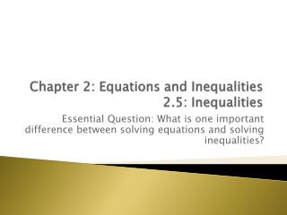 Chapter 2: Equations and Inequalities 2.5: Inequalities