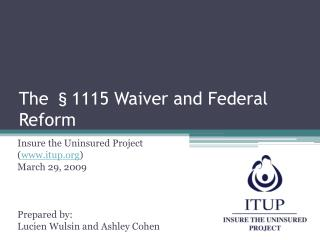 The §1115 Waiver and Federal Reform