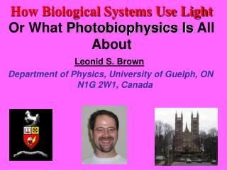 Leonid S. Brown Department of Physics, University of Guelph, ON N1G 2W1, Canada