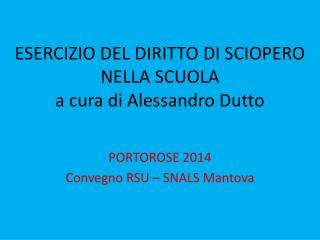 ESERCIZIO DEL DIRITTO DI SCIOPERO NELLA SCUOLA a cura di Alessandro Dutto