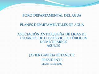 FORO DEPARTAMENTAL  DEL AGUA PLANES DEPARTAMENTALES DE AGUA