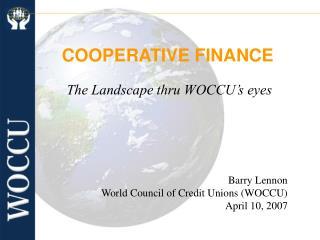 The Landscape thru WOCCU s eyes