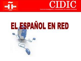 EL ESPAÑOL EN RED
