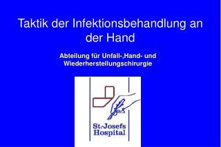 Taktik der Infektionsbehandlung an der Hand