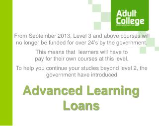 Advanced Learning Loans