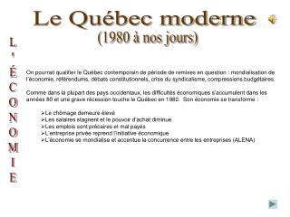 Le Québec moderne