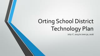 Orting School District Technology Plan
