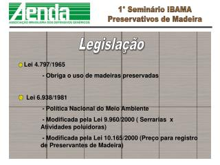 1� Semin�rio IBAMA Preservativos de Madeira