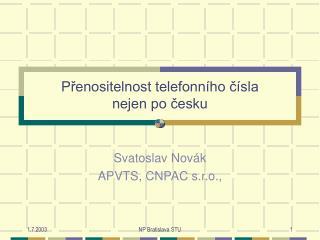 Přenositelnost telefonního čísla  nejen po česku