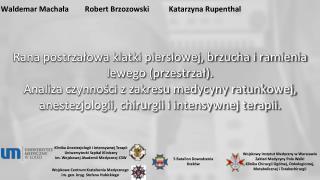 Waldemar  MachałaRobert  Brzozowski Katarzyna Rupenthal