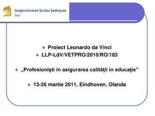 Proiect Leonardo da Vinci  LLP-LdV/VETPRO/2010/RO/183