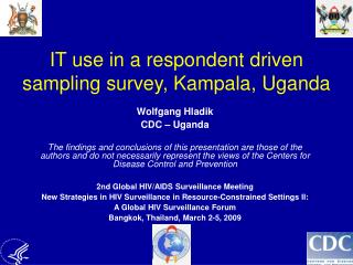 IT use in a respondent driven sampling survey, Kampala, Uganda