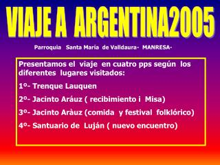 VIAJE A  ARGENTINA2005