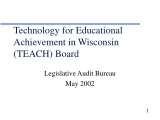 Technology for Educational Achievement in Wisconsin (TEACH) Board