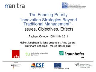 "The Funding Priority  ""Innovation Strategies Beyond Traditional Management"" -"