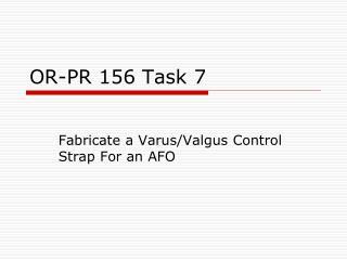 OR-PR 156 Task 7