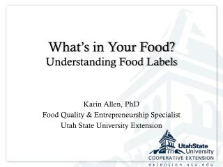 What's in Your Food? Understanding Food Labels