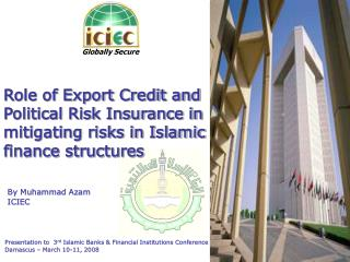 Presentation to  3 rd  Islamic Banks & Financial Institutions Conference
