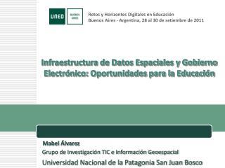Infraestructura de Datos Espaciales y Gobierno Electrónico: Oportunidades para la Educación