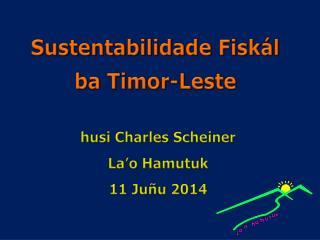 Sustentabilidade  Fiskál ba  Timor-Leste