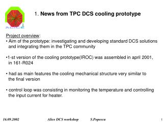 1.  News from TPC DCS cooling prototype