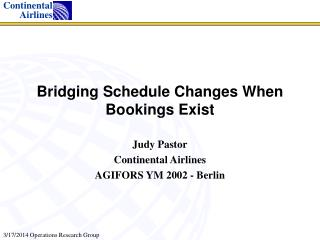 Bridging Schedule Changes When Bookings Exist