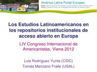 Los Estudios Latinoamericanos en los repositorios institucionales de acceso abierto en Europa