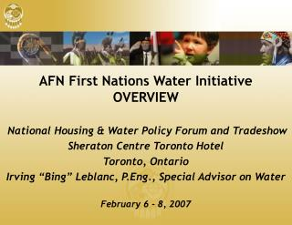 AFN First Nations Water Initiative OVERVIEW