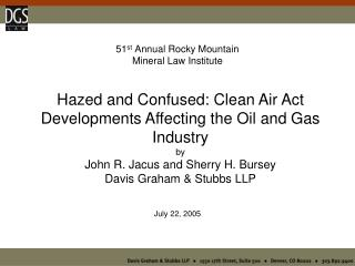 51 st  Annual Rocky Mountain Mineral Law Institute