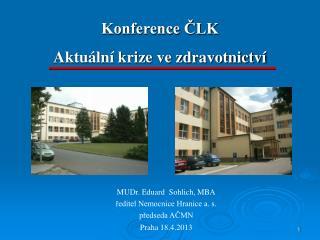 Konference ČLK Aktuální krize ve zdravotnictví