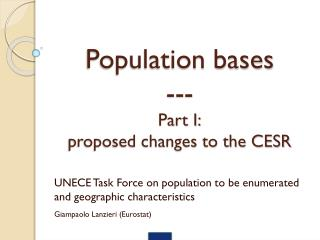 Population bases --- Part I: proposed changes to the CESR