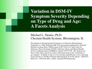 Variation in DSM-IV Symptom Severity Depending on Type of Drug and Age:  A Facets Analysis