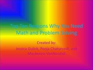 Top Ten Reasons Why You Need Math and Problem Solving