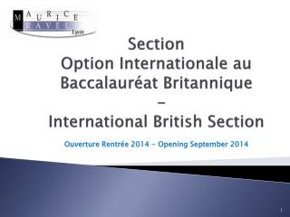 Section  Option Internationale au Baccalauréat Britannique   -  International British Section