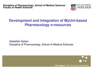 Discipline of Pharmacology, School of Medical Sciences Faculty of Health Sciences