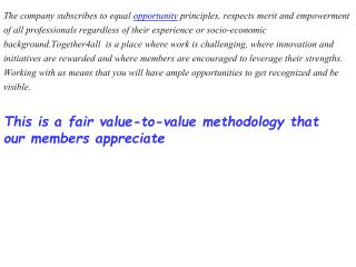 This is a fair value-to-value methodology that our members appreciate