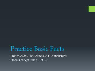 Practice Basic  F acts