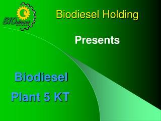 Biodiesel Plant 5 KT
