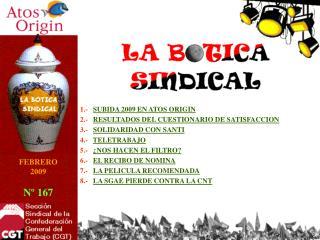 1.-    SUBIDA 2009 EN ATOS ORIGIN 2.-    RESULTADOS DEL CUESTIONARIO DE SATISFACCION