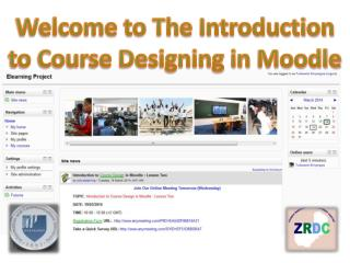 Welcome to The Introduction to Course Designing in  Moodle