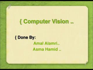 { Computer Vision ..